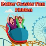 Roller Coaster Fun Hidden